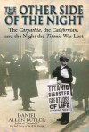 Other Side of Night: The Carpathia, the Californian and the Night the Titanic was Lost - Daniel Allen Butler