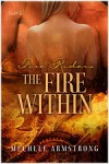The Fire Within - Mechele Armstrong