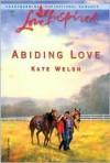 Abiding Love - Kate Welsh