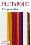 Vies parallèles - Plutarch, François Hartog, Plutarque