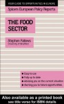 The Food Sector (Spicers European Policy Reports) - Stephen Fallows