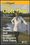 The Golf Doc: Health, Humor, and Insight to Improve Your Game - Ed Palank, Chi Rodriguez
