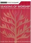 Seasons of Worship: 100 Modern Worship Songs for Christmas, Easter, Weddings and More - Various Artists