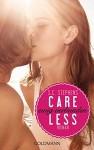 Careless: Ewig verbunden - (Thoughtless 3) - Roman - Sonja Hagemann, Susan Stephens