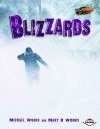 Blizzards. Michael Woods and Mary B. Woods - Michael Woods