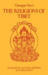 The Religions of Tibet - Giuseppe Tucci