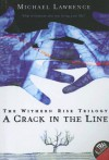 Crack in the Line: The Withern Rise Triology - Michael Lawrence