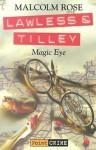 Magic Eye - Malcolm Rose