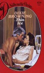 Thin Ice (Desire, No 474) - Dixie Browning