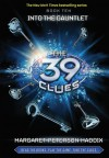 The 39 Clues Book 10: Into the Gauntlet - Library Edition - Margaret Peterson Haddix