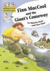 Finn Mac Cool And The Giant's Causeway (Hopscotch Adventures) - Malachy Doyle, Peter Utton