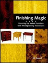 Finishing Magic: Dressing Up Naked Furniture with Woodgraining Techniques - Bill Russell