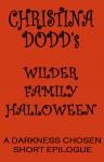 Wilder Family Halloween (Darkness Chosen) - Christina Dodd