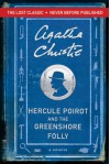 Hercule Poirot and the Greenshore Folly (Hercule Poirot Mysteries) - Agatha Christie
