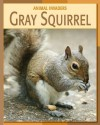 Gray Squirrel - Barbara A. Somervill