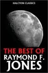 The Best of Raymond F. Jones - Raymond F. Jones
