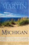 Michigan: Pleasant Peninsulas for Romance Abound in Four Complete Novels (Out on a Limb / Over Her Head / Seasons / Secrets Within) - Gail Gaymer Martin