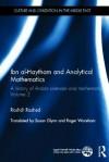Ibn Al-Haytham and Analytical Mathematics: A History of Arabic Sciences and Mathematics Volume 2 - Roshdi Rashed, Nader El-Bizri