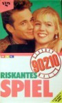 Riskantes Spiel (Beverly Hills 90210) - Mel Gilden