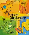 Milet Picture Dictionary (hmong-English) - Sedat Turhan, Sally Hagin