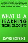 What is a Learning Technologist? - David Hopkins