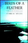 Birds of a Feather - Clara M. Miller