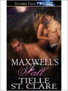 Maxwell's Fall - Tielle St. Clare