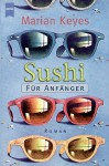Sushi für Anfänger. 3 Cassetten. - Marian Keyes, Ulrike Kriener