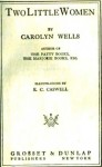 Two Little Women - Carolyn Wells
