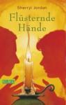 Flüsternde Hände - Sherryl Jordan