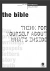 The Bible: Think for yourself about what's inside - Mark A. Tabb, The Navigators, Rick Bundschuh
