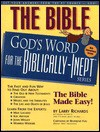 The Bible--God's Word for the Biblically-Inept - Lawrence O. Richards, Dennis Max Hengeveld