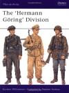 The Hermann Goering Division - Gordon Williamson, Martin Windrow, Stephen Andrew, Alan Hamp