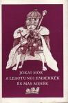 A Leaotungi emberkék és más mesék - Mór Jókai, Árpád Szabados