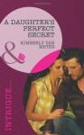 A Daughter's Perfect Secret - Kimberly Van Meter