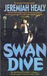 Swan Dive - Jeremiah Healy