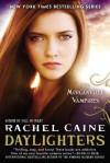 Morganville Vampires Bk#15: Daylighters - Rachel Caine