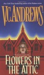 Flowers In The Attic (Dollanganger) - V.C. Andrews