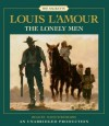The Lonely Men - Louis L'Amour, David Strathairn
