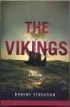 The Vikings: A History - Robert Ferguson