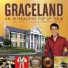 Graceland : An Interactive Pop-Up Tour - Chuck Murphy, Priscilla Presley