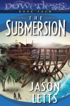 The Submersion - Jason Letts