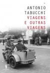 Viagens e Outras Viagens (Portuguese Edition) - Antonio Tabucchi