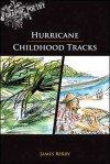 Hurricane / Childhood Tracks - James Berry, Bruce Roberts