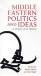 Middle Eastern Politics and Ideas: A History from Within - Moshe Maoz, Moshe Ma'oz, Moshe Maoz