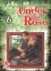 Under The Rose Vol. 6 - Akari Funato