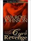 Cyr's Revenge - Ava Rose Johnson