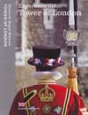 Experience The Tower Of London: Souvenir Guidebook - Brett Dolman, Clare Murphy, Tim Archbold
