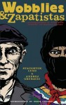 Wobblies and Zapatistas: Conversations on Anarchism, Marxism and Radical History - Andrej Grubačić, Staughton Lynd