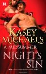 A Midsummer Night's Sin - Kasey Michaels